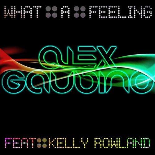 Alex Gaudino feat. Kelly Rowland